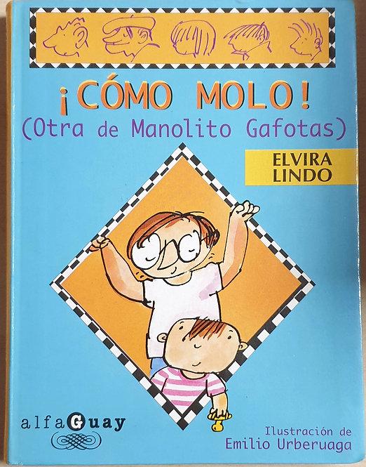 ¡Cómo molo! (Otra de Manolito Gafotas) | Lindo, Elvira
