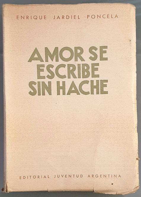 Amor se escribe sin hache | Jardiel Poncela, E.