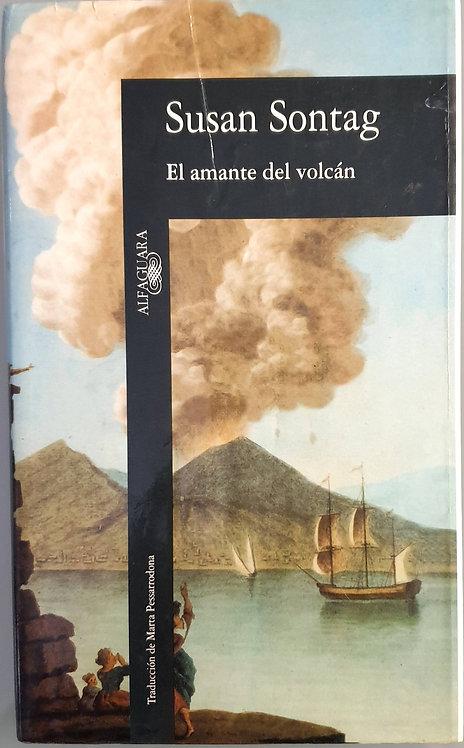 El amante del volcán   Sontag, Susan