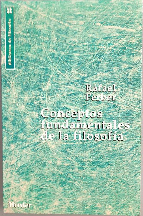 Conceptos fundamentales de la filosofía | Ferber, Rafael