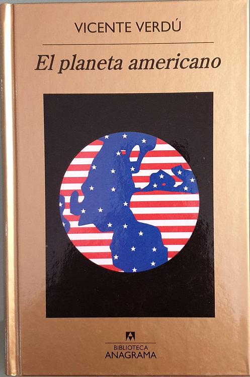 El planeta americano | Verdú, Vicente