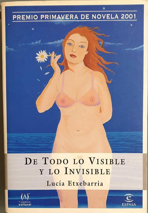 De todo lo visible y lo invisible | Etxebarría