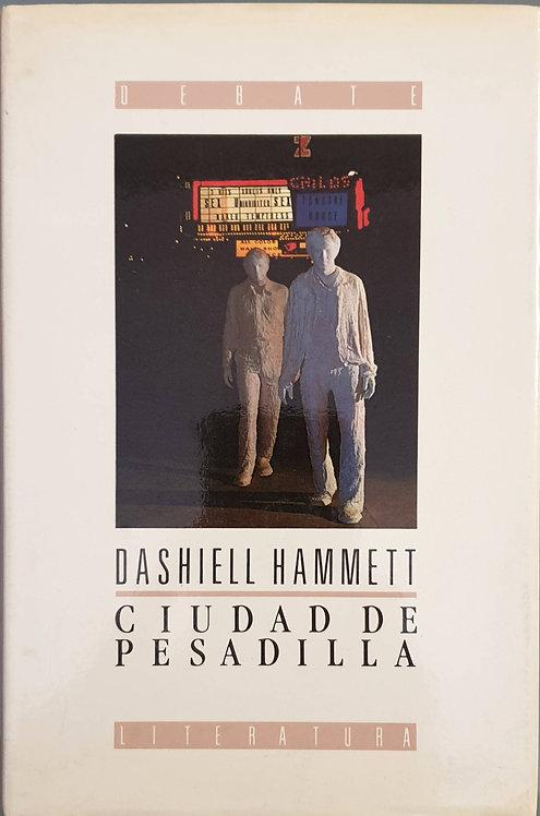 Ciudad de pesadilla | Hammett, Dashiell