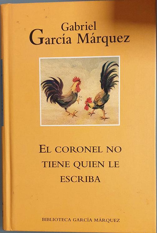 El coronel no tiene quien le escriba | García Márquez, Gabriel