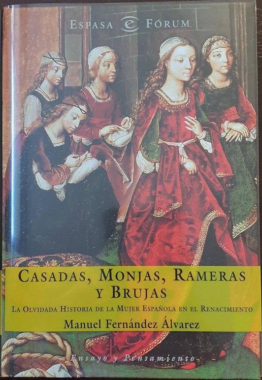 Casadas, monjas, rameras y brujas | Fernández Álvarez, Manuel