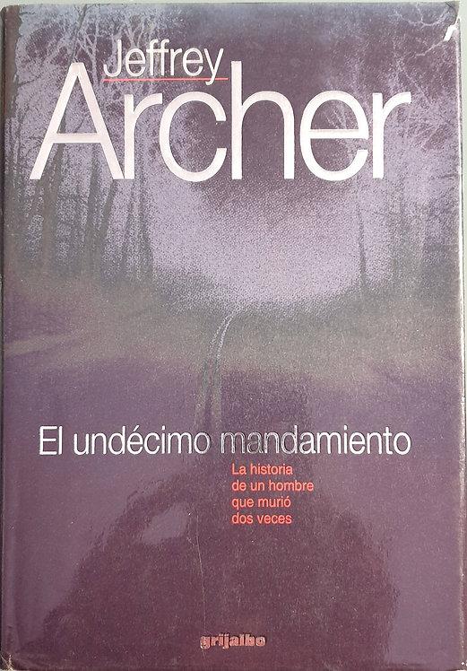 El undécimo mandamiento | Archer, Jeffrey