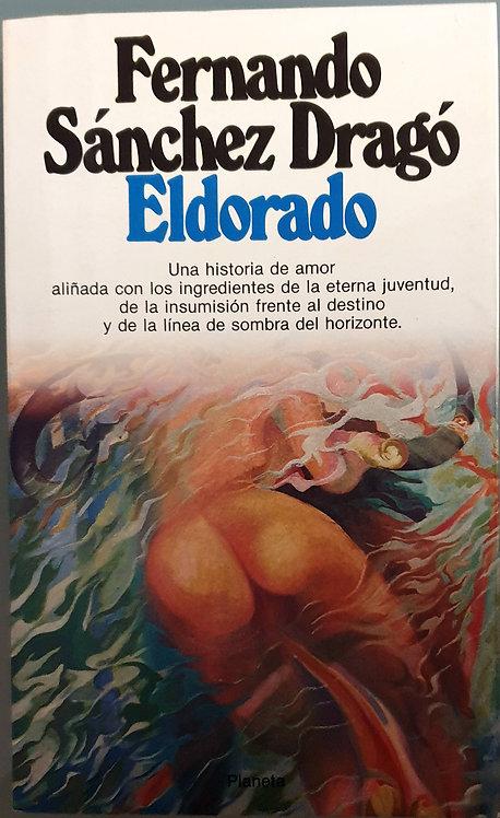 Eldorado | Sánchez Dragó, Fernando