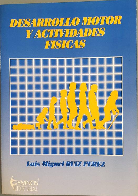Desarrollo motor y actividades físicas | Ruiz Pérez, Luis Miguel