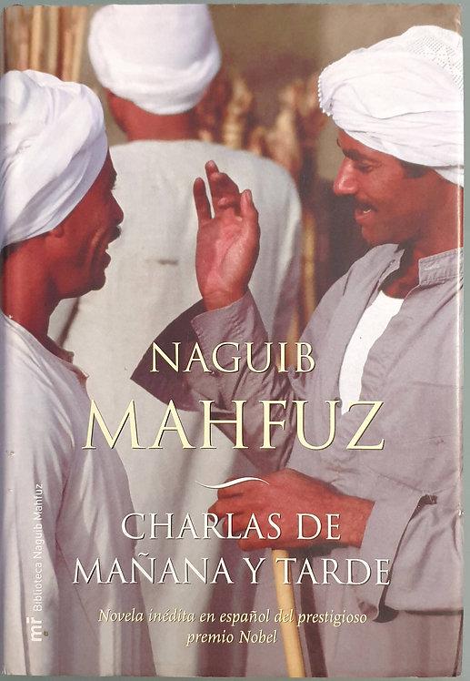 Charlas de mañana y tarde | Mahfuz, Naguib