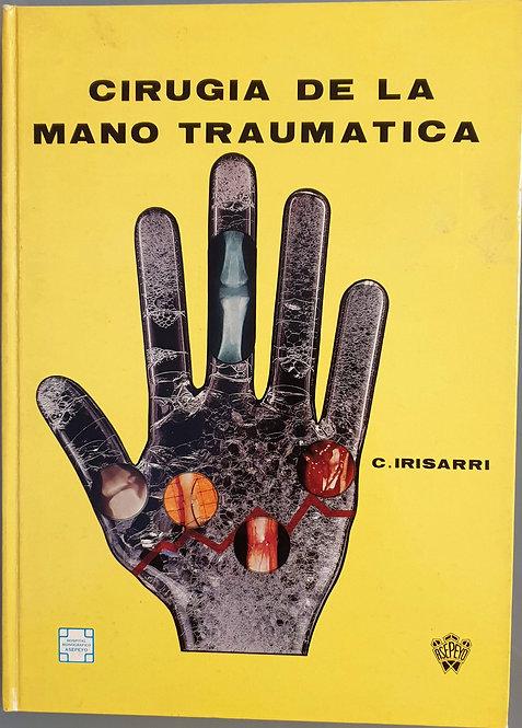 Cirugía de la mano traumatica | Irisarri, Carlos
