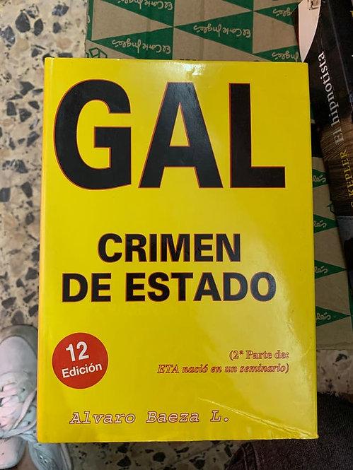 GAL. Crimen de estado 1982-1995   Baeza L., Álvaro