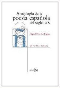Antología de la poesía española del siglo XX   Díez, Miguel y Mª Paz