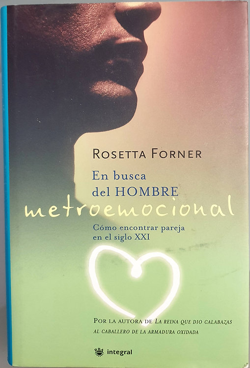 En busca del hombre metroemocional   Forner, Rosetta