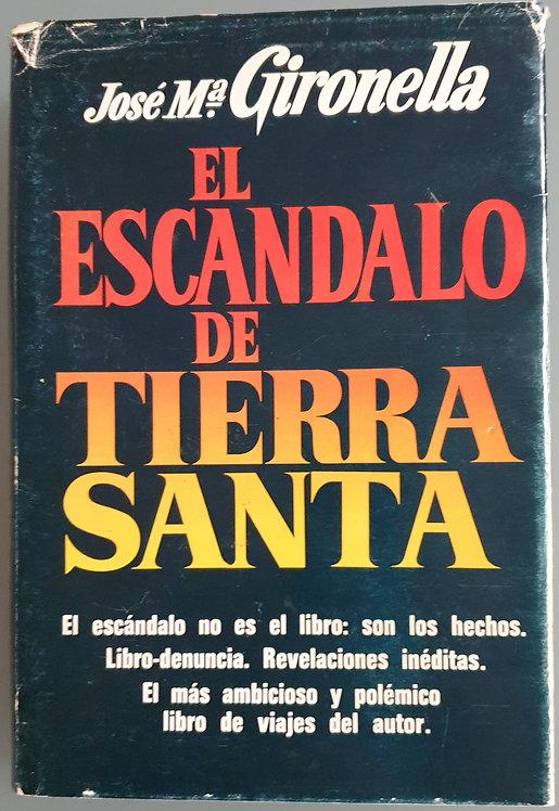 El escándalo de Tierra Santa | Gironella, José María