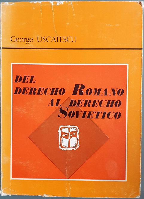Del Derecho Romano al Derecho Soviético   Uscatescu, George