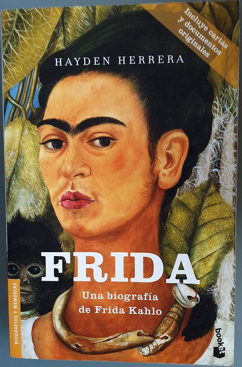 Frida. Biografía   Herrera, Hayden