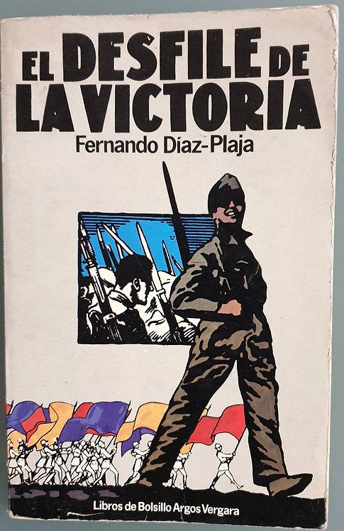 El desfile de la victoria | Díaz-Plaja, Fernando
