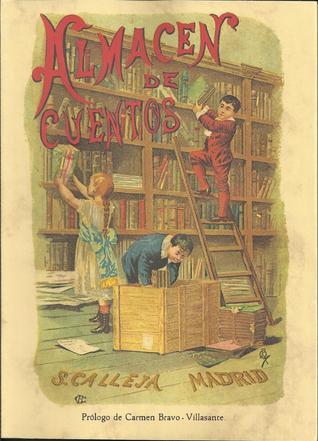Almacén de cuentos. El reino de las fantasías | VV.AA.