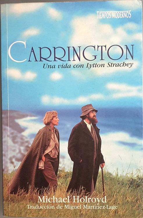 Carrington. Una vida con Lytton Strachey | Holroyd, Michael