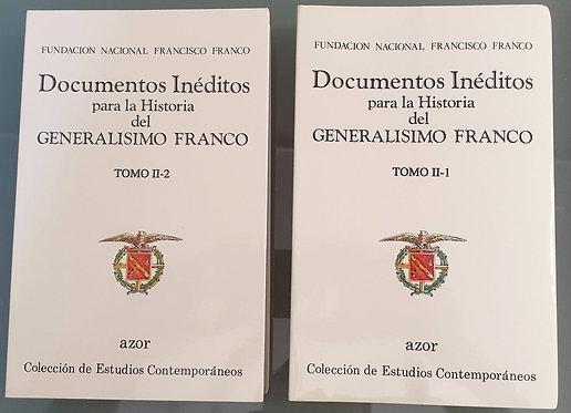 Documentos inéditos para la Historia del Generalísimo Franco. Tomo II (1,2)