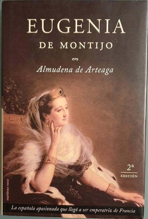 Eugenia de Montijo | Arteaga, Almudena de