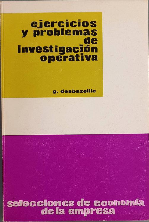 Ejercicios y problemas de investigación operativa | Desbazeille, G.