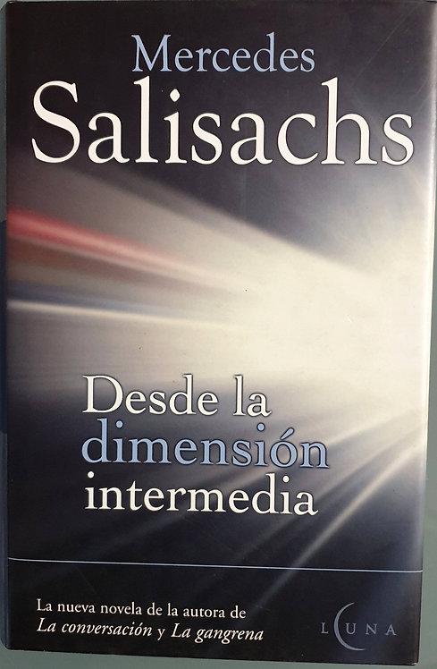 Desde la dimensión intermedia | Salisachs, Mercedes