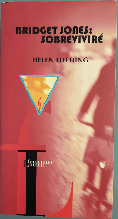 Bridget Jones: Sobreviviré | Fielding, Helen
