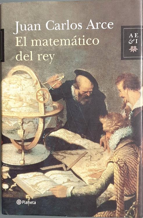 El matemático del rey | Arce, Juan Carlos