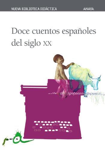 Doce cuentos españoles del siglo XX | VV.AA.