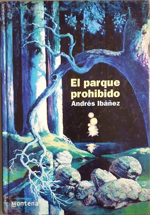 El parque prohibido | Ibáñez, Andrés