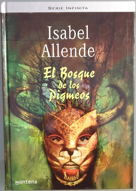 El bosque de los pigmeos | Allende, Isabel