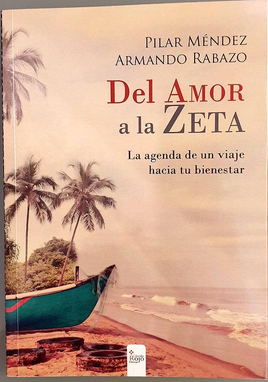Del Amor a la Zeta. La agenda de un viaje hacia tu bienestar | Méndez,