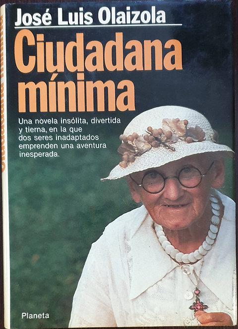 Ciudadana mínima | Olaizola, José Luis