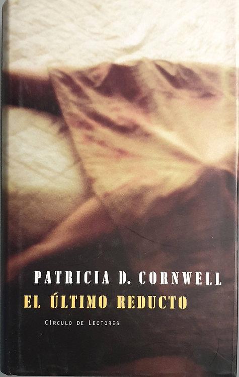 El último reducto | Cornwell, Patricia D.
