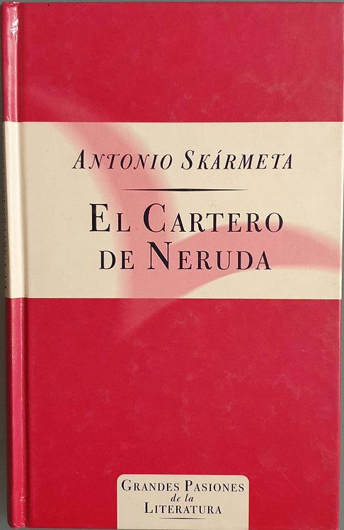 El cartero de Neruda | Skármeta, Antonio