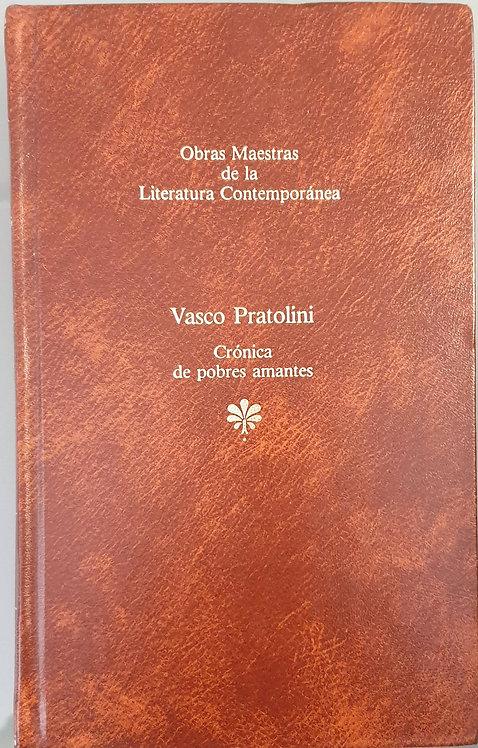 Crónica de pobres amantes | Pratollini, Vasco