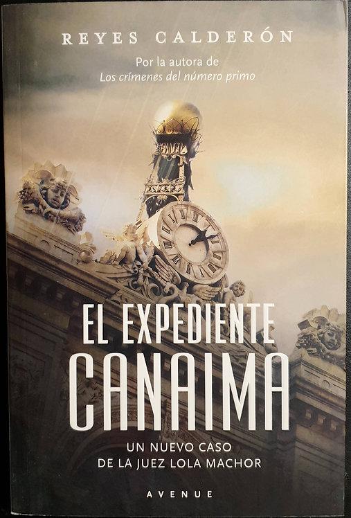 El expediente Canaima | Calderón, Reyes
