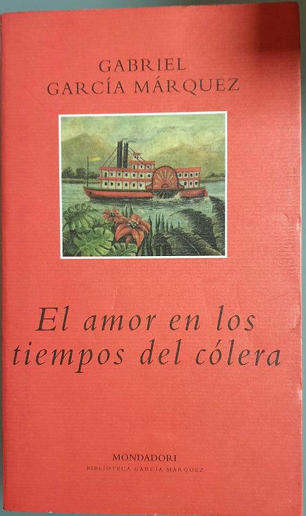 El amor en los tiempos del cólera   García Márquez, Gabriel