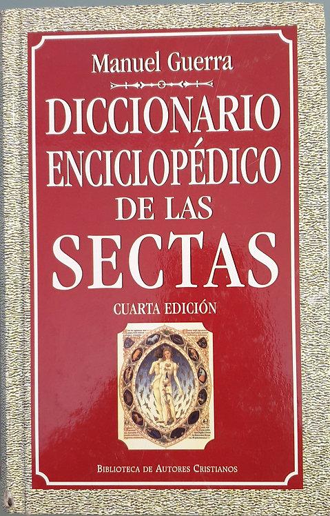 Diccionario enciclopédico de las Sectas   Guerra, Manuel
