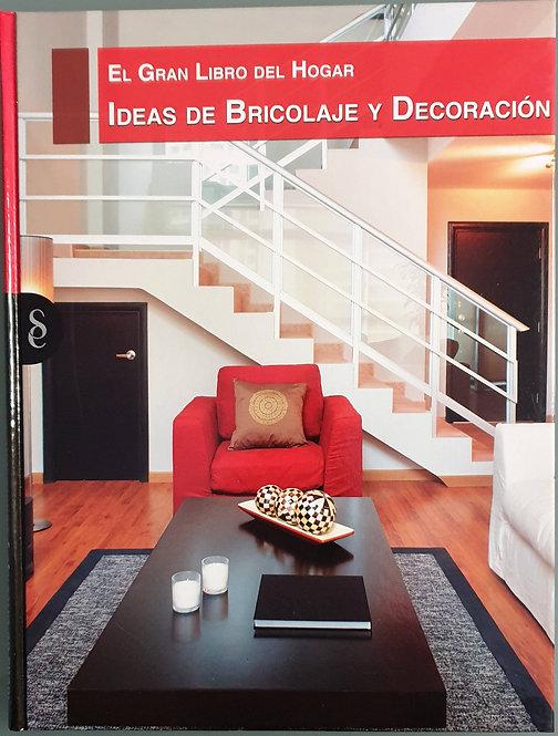 El gran libro del hogar. Ideas de bricolaje y decoración