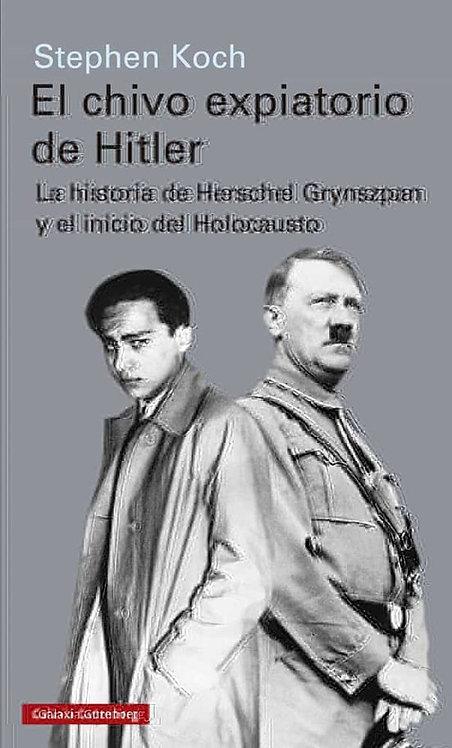 El chivo expiatorio de Hitler | Koch, Stephen