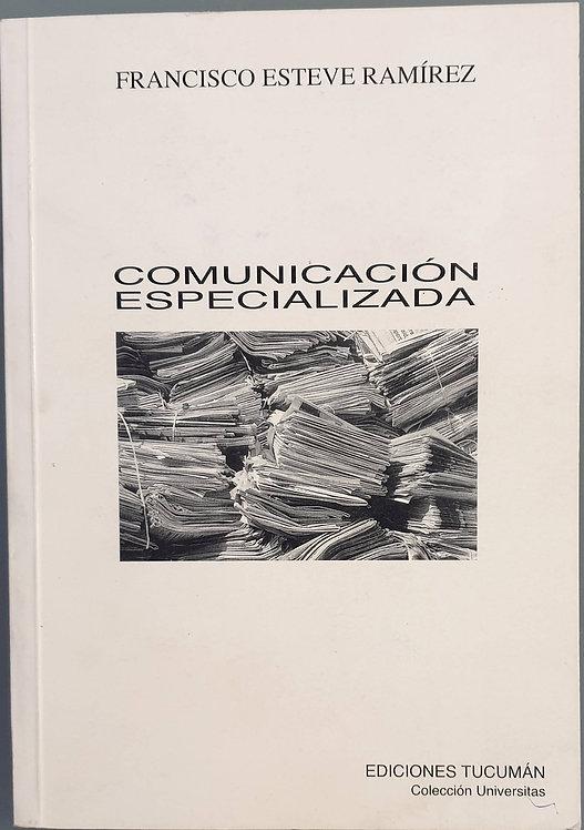 Comunicación especializada | Esteve Ramírez, Francisco