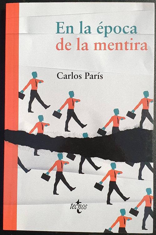 En la época de la mentira | París, Carlos