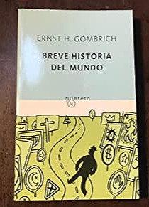 Breve historia del mundo   Gombrich, Ernst H.