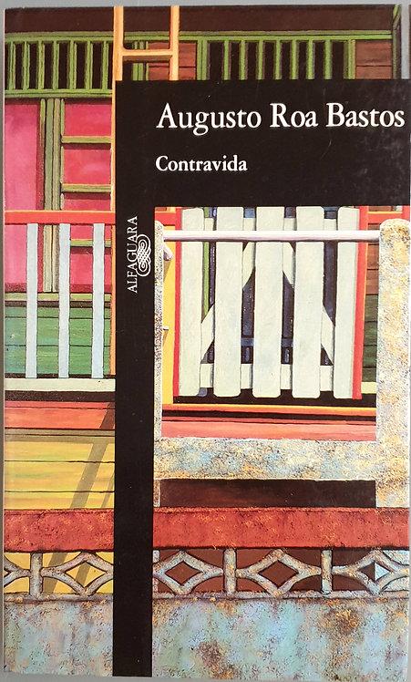 Contravida | Roa Bastos, Augusto