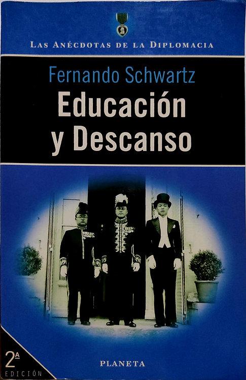 Educación y descanso | Schwartz, Fernando