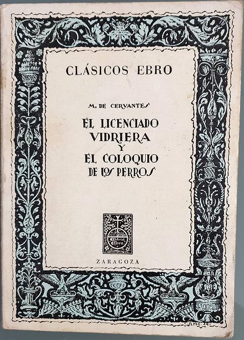 El licenciado Vidriera-El coloquio de los perros | Cervantes Saavedra, Miguel