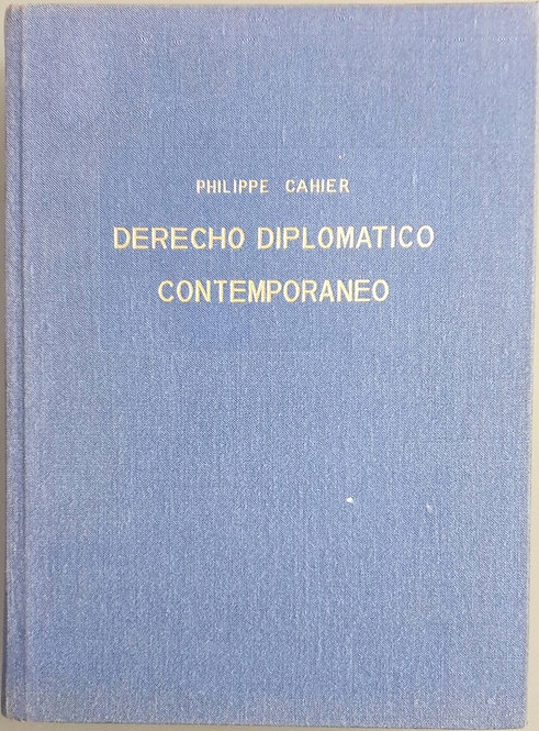 Derecho Diplomático contemporáneo   Cahier, Philippe