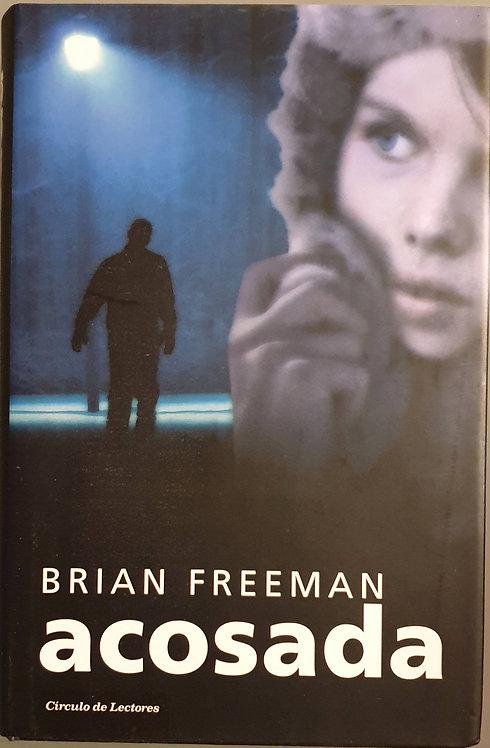 Acosada | Freeman, Brian